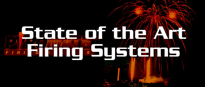 State of the Art Firing Systems